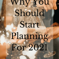 Why You Should Start Planning For 2021