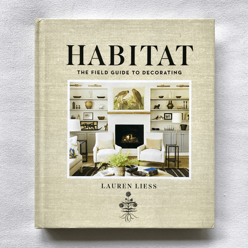 Habitat the field guide to decorating by Lauren Liess