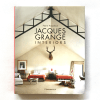 Jaques Grange Interiors Written by Pierre Passebon