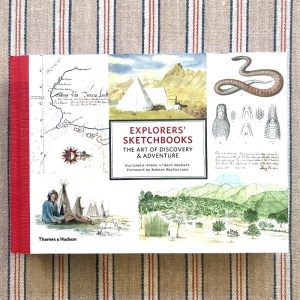Explorers' Sketchbooks The Art of Discovery & Adventure Huw Lewis-Jones, Kari Herbert