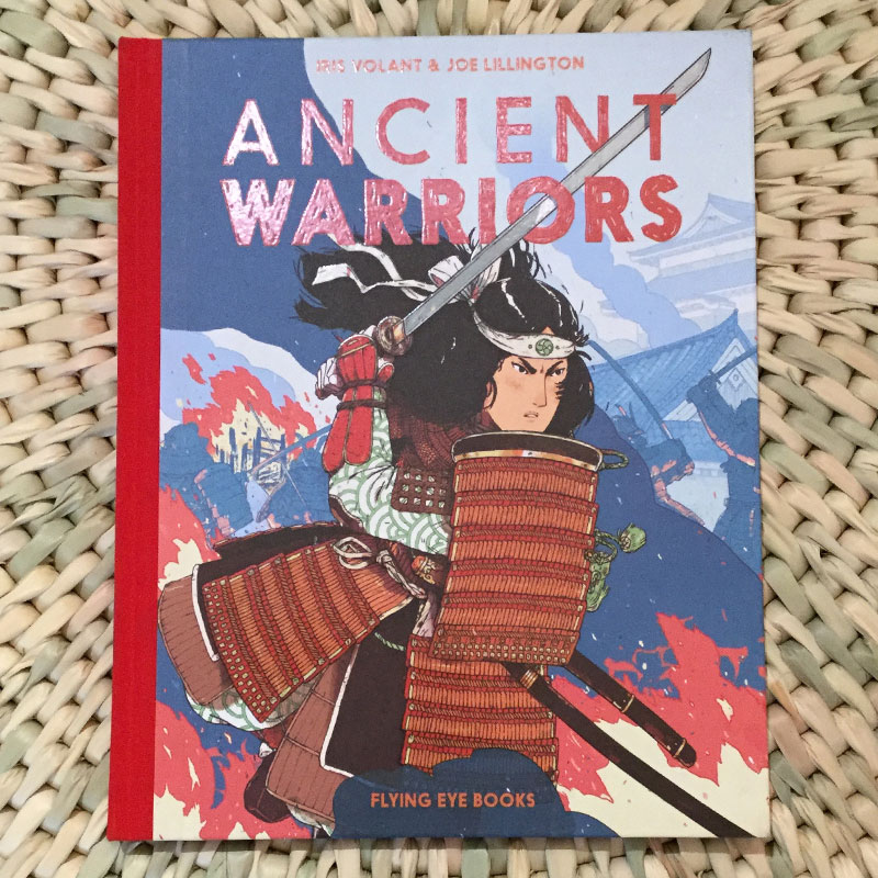Ancient Warriors by Iris Volant and Joe Lillington