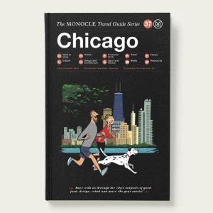 The Monocle Travel Guide, Chicago