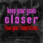2013 keep your goals close