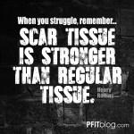 scar tissue is stronger