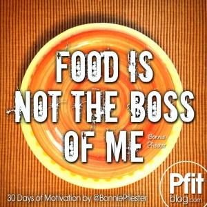 FOOD IS NOT BOSS