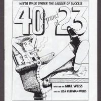 40 GRAND AT 23 mini-comic MIKE WEISS Lisa Ruffman-Weiss small press 1996