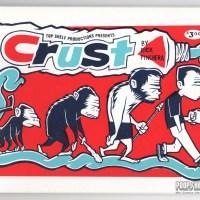 CRUST underground comix RICK PINCHERA alternative comics strip Top Shelf 2000s