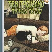 TEN THOUSAND THINGS TO DO #6 Jesse Reklaw JULIA GFRORER Zack Soto SARAH OLEKSYK 2009