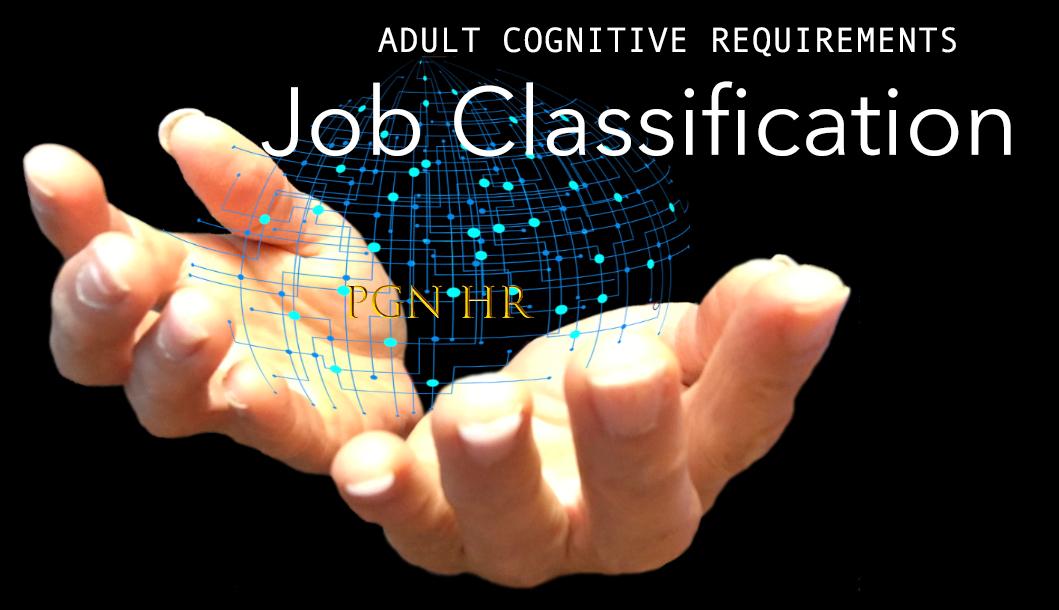 PGN HR Job Classification Adult Cognitive Psychology