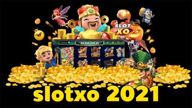 SLOTXO 2021