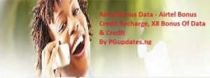 Airtel Data Bonus - Airtel Credit Bonus, 8X Bonus On All