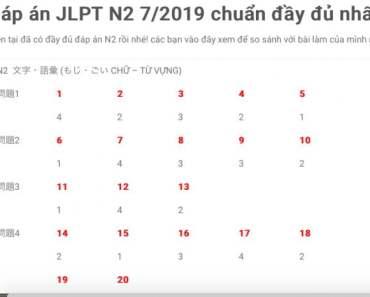dap an JLPT N2 7/2019 day du chinh xac nhat