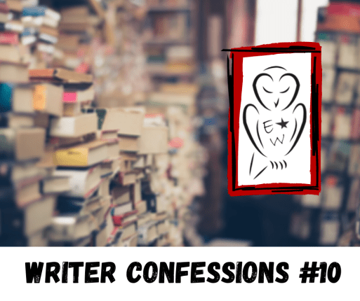 Writer Confessions 10 header