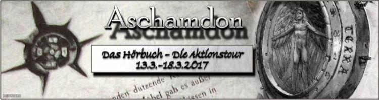 """Aktionstour """"Aschamdon"""" - Teil I Amizaras-Chronik, Valerian Çaithoque"""