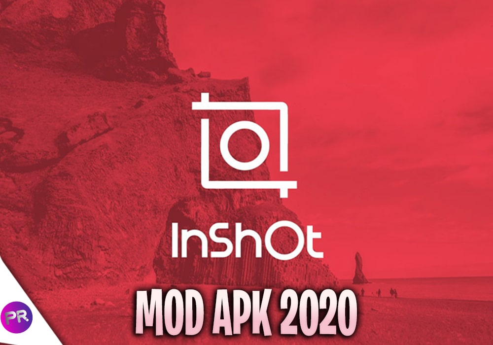 inshot mod apk 2020, inshot pro apk, inshot pro,