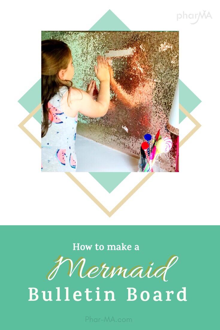 How to make a Mermaid Bulletin Board