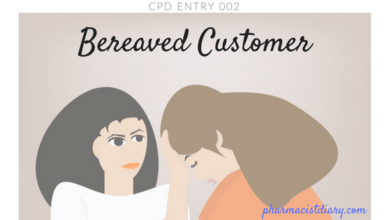 CPD Entry Bereaved Customer