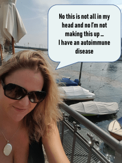 No it's not in my head - I have an autoimmune disease