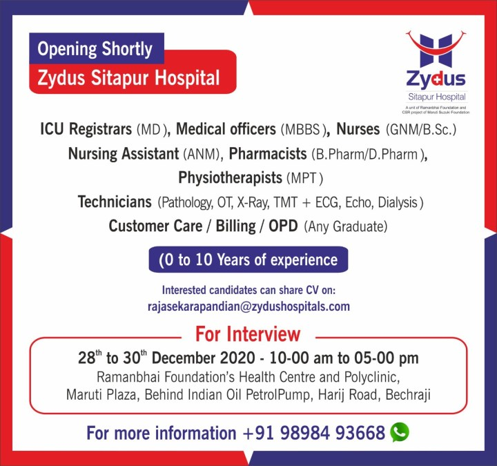 Zydus Hospitals Walk In 28th to 30th Dec 2020 for Freshers and Experienced