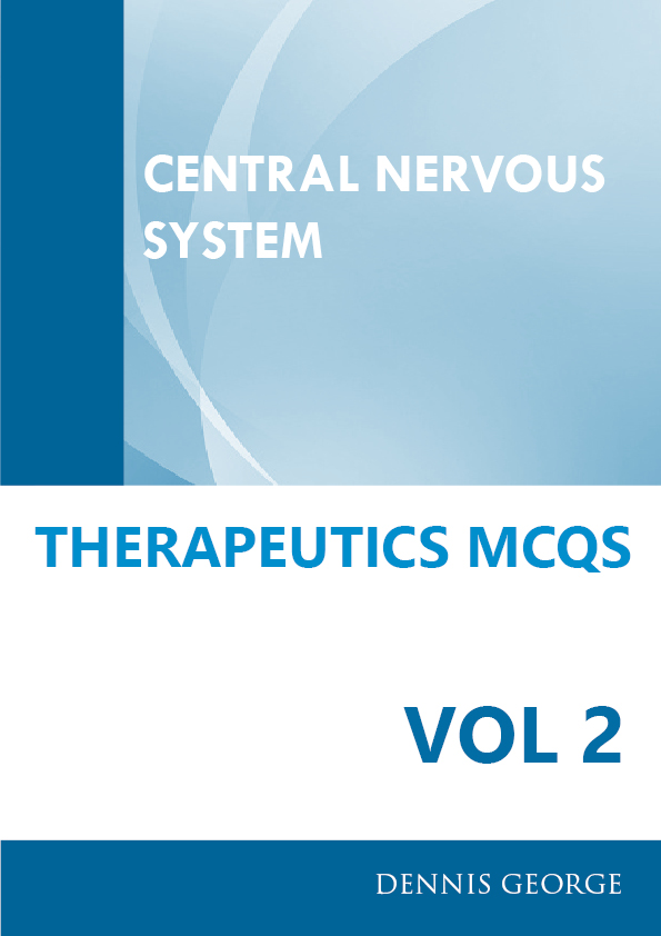 Therapeutics Central Nervous System Mcqs Pharmaqz