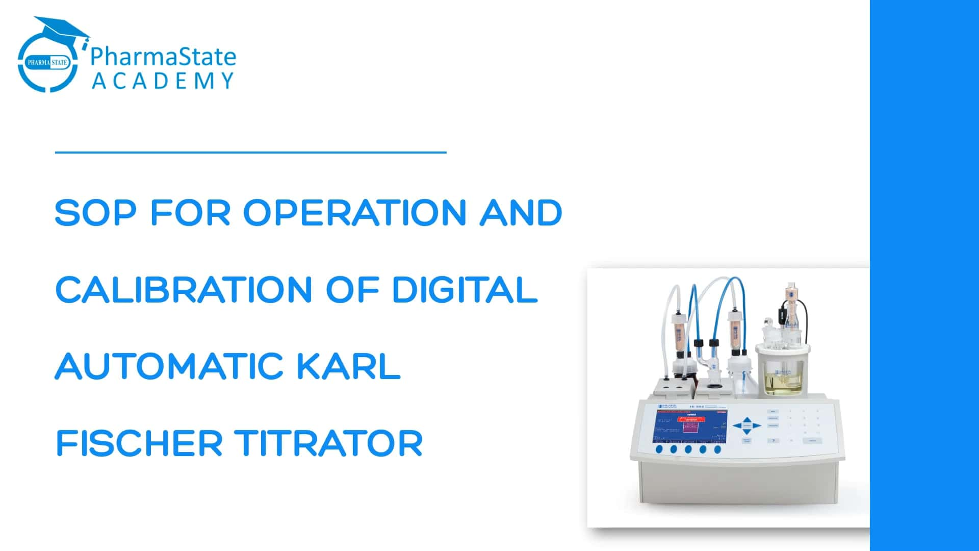 SOP FOR OPERATION AND CALIBRATION OF DIGITAL AUTOMATIC KARL FISCHER TITRATOR