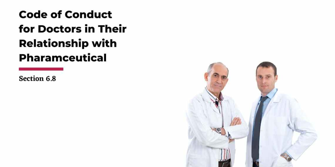 Code of Conduct for Doctors in Their Relationship with Pharmaceutical