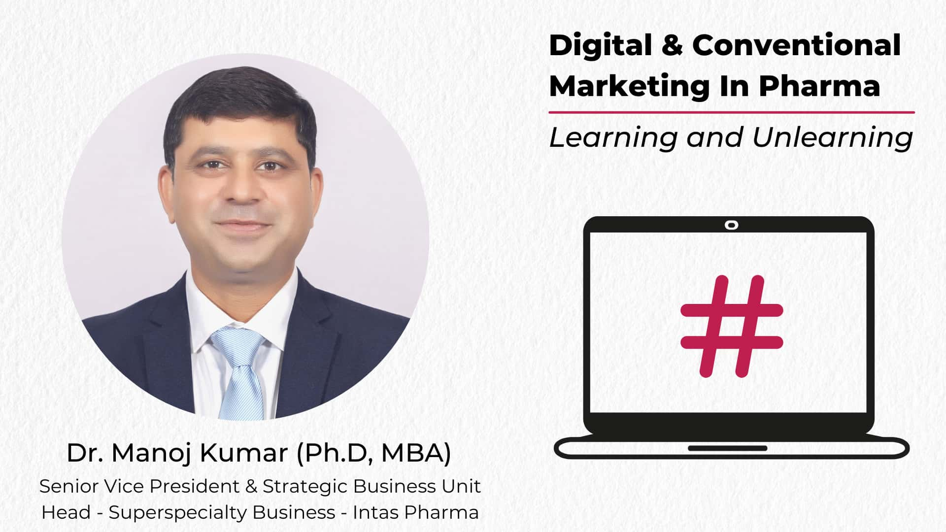 Digital & Conventional Marketing In Pharma