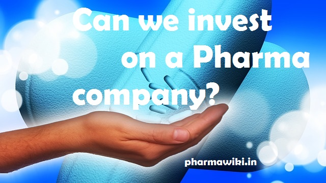 can-we-invest-on-a-pharma-company-pharmaceuticals-benefits