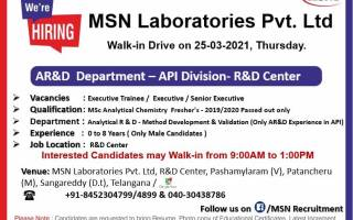 100 Openings   Walk-In Drive for Freshers & Experienced in AR&D on 25th Mar' 2021 @ MSN Laboratories Pvt. Ltd