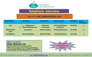 Shilpa Medicare Limited – Telephonic Interviews for CQA / Production / QA-Validation Departments – Apply Now
