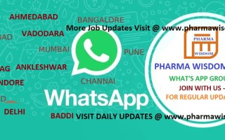 PHARMA WISDOM JOBS – WHAT'S APP GROUPS – JOIN WITH US – FOR REGULAR UPDATES
