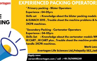 EVERTOGEN LIFE SCIENCES – Multiple Openings for Packing Operators / Engineering Department – Apply Now