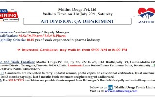 Maithri Drugs – Walk-In Interviews for Senor Positions in Quality Assurance on 31st July' 2021