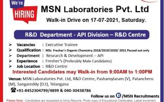 120 Openings @ MSN Laboratories Pvt. Ltd – Walk-In Drive for Freshers on 17th July' 2021