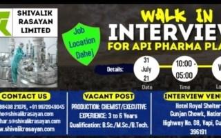 Shivalik Rasayan Ltd – Walk-In Interviews on 31st July' 2021