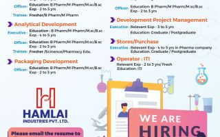 Hamlai Industries Pvt. Ltd – Multiple Hiring Freshers & Experienced for Formulation, Analytical & Packaging Development / Pharmaceutical Testing Lab / Development Project Management / Stores / Purchase / Operator
