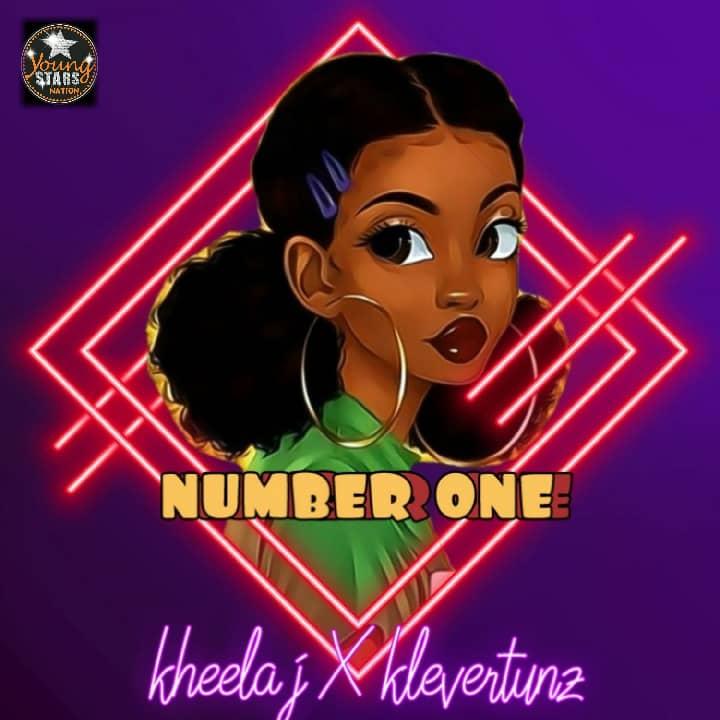 """Kheela J – """"Number One"""" ft. Klevertunz"""