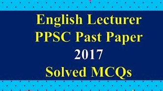 PPSC Lecturer English Past Papers Solved