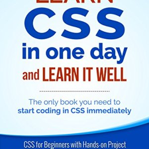 Learn CSS in One Day and Learn It Well. CSS for Beginners