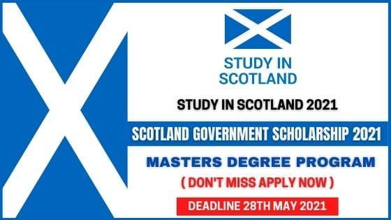 Scotland Government Scholarships 2021