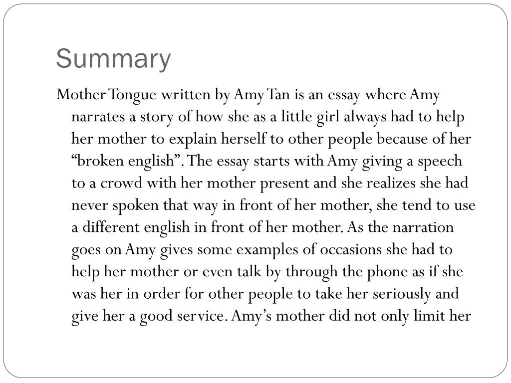 Amy Tan Mother Tongue Summary