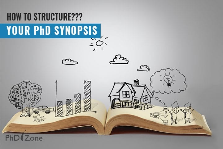 How to Structure Your PhD Synopsis