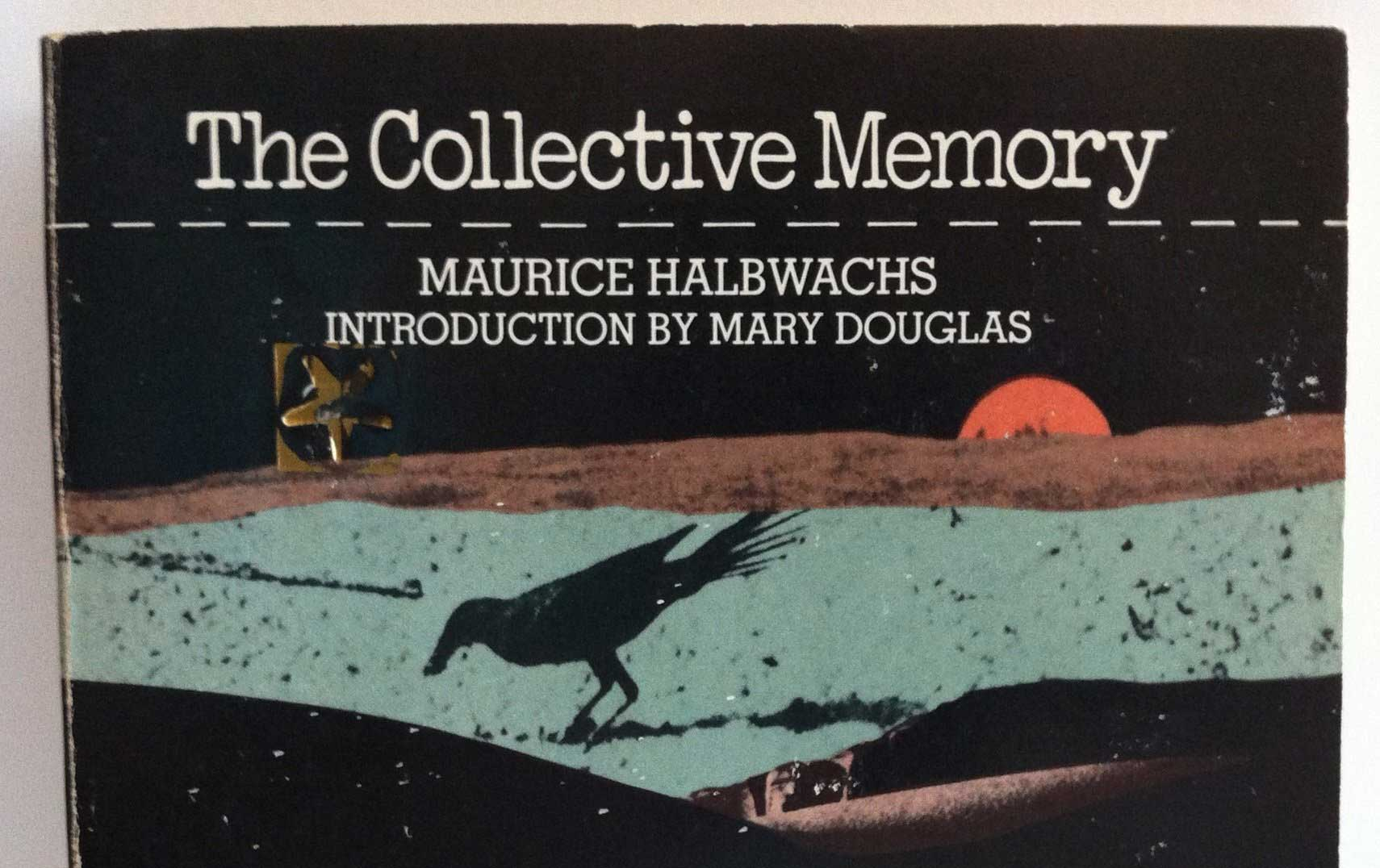 Collective Memory Halbwachs