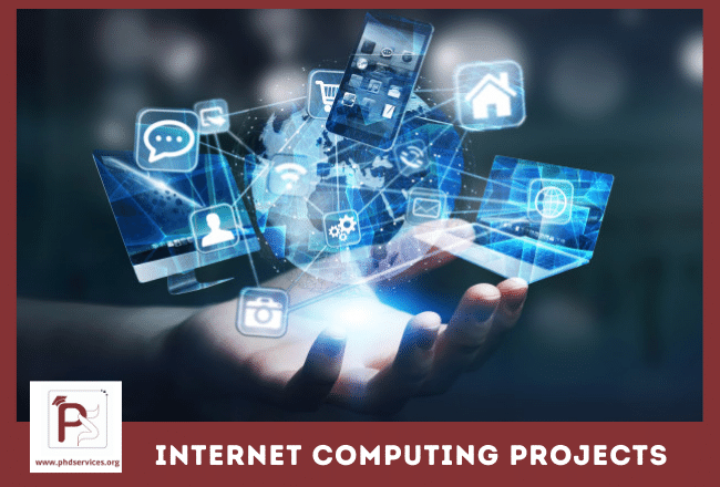 Buy PhD Projects in Internet computing Online