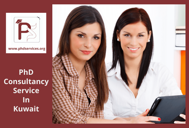 PhD consultancy Services in Kuwait for scholars