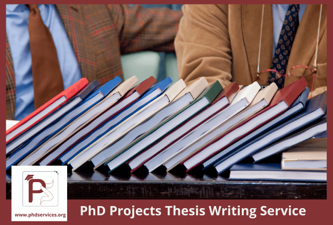 Best PhD Projects Thesis Writing Service for Research Scholars