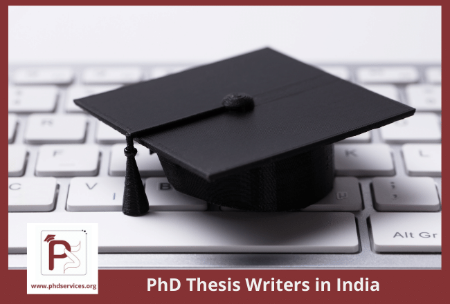 Experienced PhD Thesis Writers in India