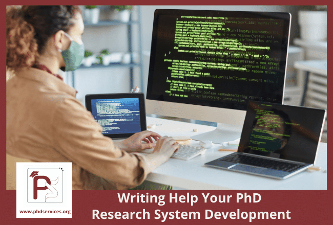 Writing help your PhD research system development for Research scholars