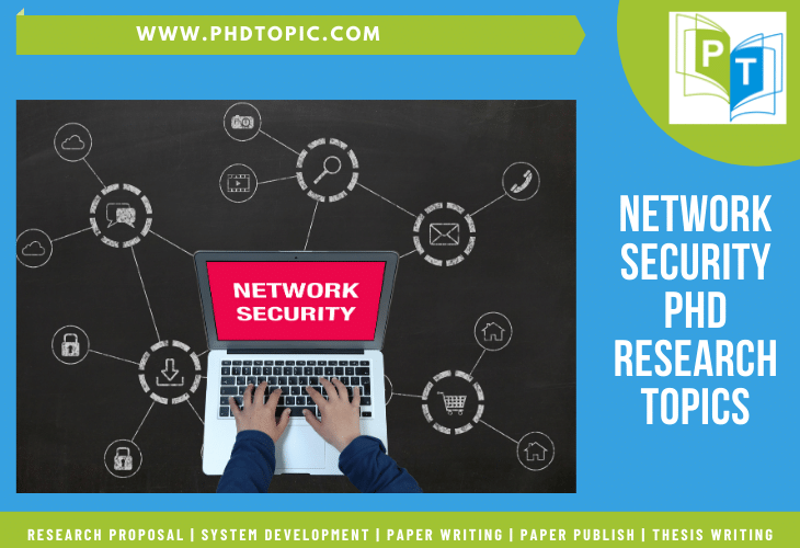 Network Security PhD Research Topics Online Help