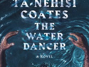 the water dancer ta-nehisi coats